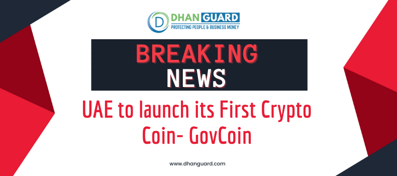 UAE to launch its First Crypto Coin- GovCoin