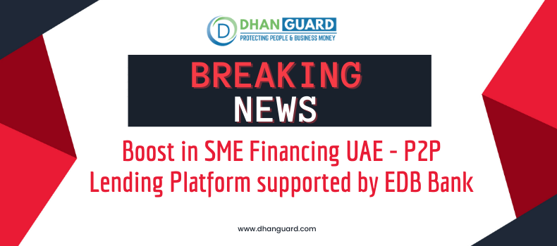 Boost in SME Financing UAE - P2P Lending Platform supported by EDB Bank
